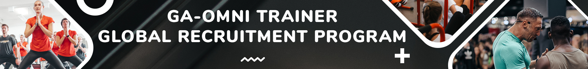 GA-Omni Trainer Global Recruitment Program | Gym Aesthetics